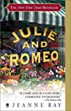 Julie and Romeo: A Novel - book cover picture