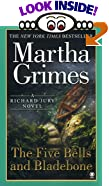 The Five Bells and Bladebone by  Martha Grimes (Mass Market Paperback - June 2002)