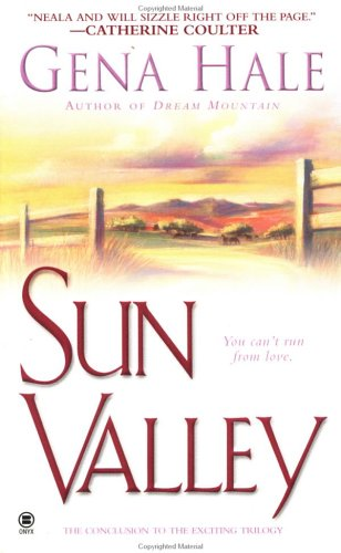Sun Valley by Yours Truly, writing as Gena Hale