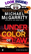 Under the Color of the Law by  Michael McGarrity (Mass Market Paperback - July 2002) 