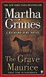 The Grave Maurice by  Martha Grimes (Mass Market Paperback - September 2003)