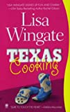 Texas Cooking by Lisa Wingate