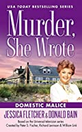 Domestic Malice by Jessica Fletcher and Donald Bain