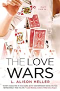 The Love Wars by L. Alison Heller