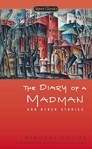 The Diary of a Madman and Other Stories (Signet Classics), Gogol, Nikolai
