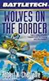 Wolves on the Border (Battletech, No 25) - book cover picture