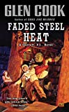 Faded Steel Heat (Garrett P.I.) - book cover picture