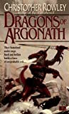 The Dragons of Argonath (Bazil Broketail Series , No 6) - book cover picture