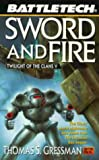 Sword and Fire: Twilight of the Clans V (The Battle Tech Series , No 39) - book cover picture