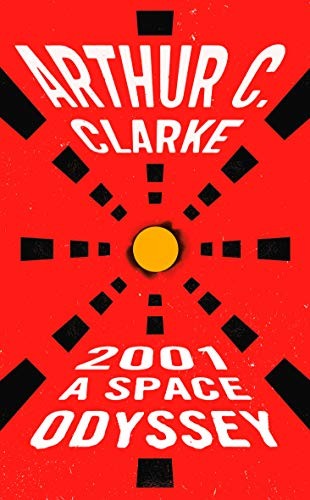 2001: A Space Odyssey, by Clarke, Arthur C.