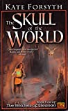 The Skull Of The World (The Witches of Eilanan)