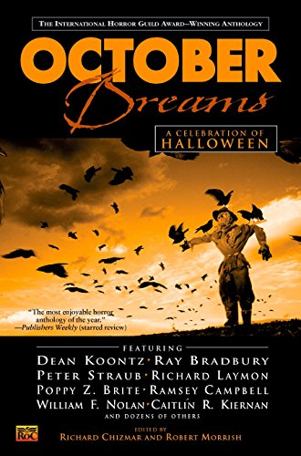 October Dreams by Richard Chizmar and Robert Morrish