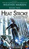 Heat Stroke (Weather Warden) - book cover picture
