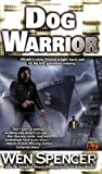 Dog Warrior - book cover picture