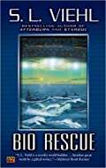 Bio Rescue by S L Viehl