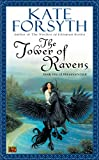 The Tower Of Ravens (Rhiannon's Ride)