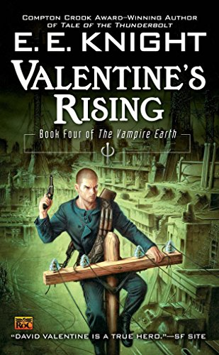 Valentine's Rising (The Vampire Earth, Book 4)
