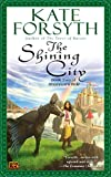 The Shining City (Rhiannon's Ride)