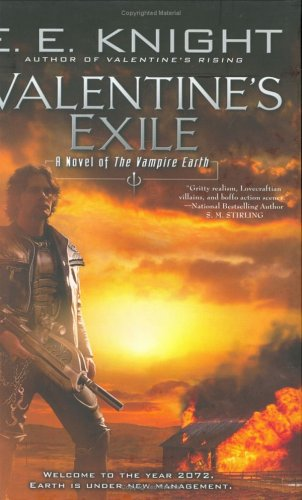 Valentine's Exile (Vampire Earth, Book 5)