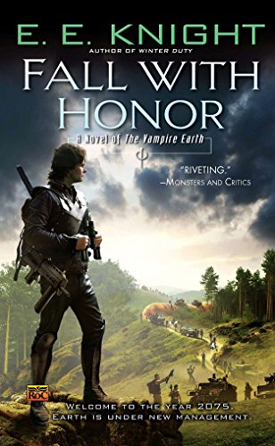 Fall With Honor: A Novel of the Vampire Earth
