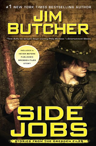 Side Jobs: Stories From the Dresden Files, Butcher, Jim