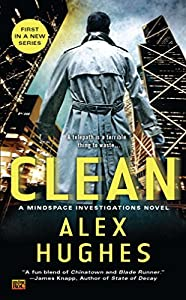 GIVEAWAY REMINDER: Win a Digital Copy of CLEAN (Mindspace Investigations #1) by Alex Hughes