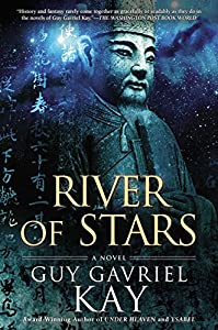 "WINNER: ""River of Stars"" by Guy Gavriel Kay"