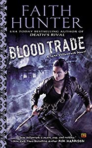 "GIVEAWAY (U.S. Only): You have 10 Chances to Win ""Blood Trade"" by Faith Hunter!"