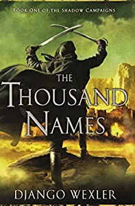 BOOK REVIEW: The Thousand Names by Django Wexler