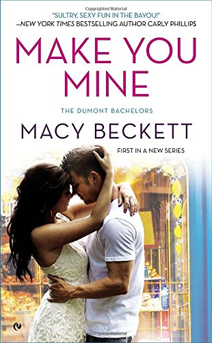 PDF Make You Mine The Dumont Bachelors