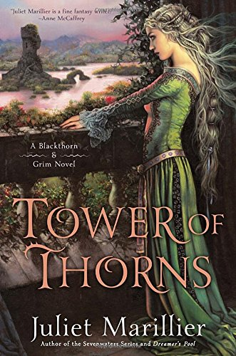 Tower of Thorns (Blackthorn & Grim), Marillier, Juliet