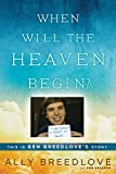When Will the Heaven Begin book cover.