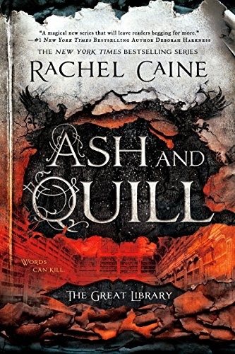 The Great Library. 3, Ash and quill / Rachel Caine.
