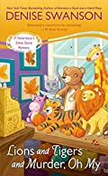Lions and Tigers and Murder, Oh My by Denise Swanson