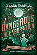 A Dangerous Collaboration by Deanna Raybourn