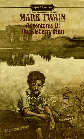The Adventures of Huckleberry Finn (Signet classics), Twain, Mark