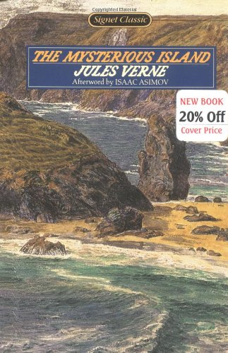 The Mysterious Island (Signet Classics), Verne, Jules