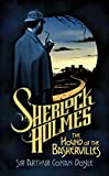 The Hound of the Baskervilles (1901) (Book) written by Sir Arthur Conan Doyle