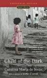 Child of the Dark: The Diary of Carolina Maria De Jesus - book cover picture