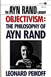 Objectivism: The Philosophy of Ayn Rand (The Ayn Rand Library, Volume 6) - book cover picture