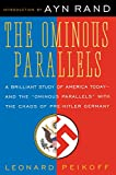 The Ominous Parallels: The End of Freedom in... cover