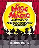 Of Mice and Magic: A History of American Animated Cartoons (Plume Books)