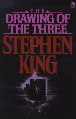 The Drawing of the Three (Dark Tower), King, Stephen