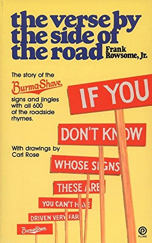 Verse by the Side of the Road: The Story of the Burma-Shave Signs and Jingles (Plume), Rowsome Jr., Frank