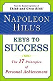 Napoleon Hill's Keys to Success : The 17 Principles of Personal Achievement - book cover picture