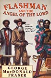 Flashman and the Angel of the Lord - book cover picture