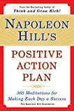 Buy Napoleon Hill's Positive Action Plan: 365 Meditations for Making Each Day a Success from Amazon