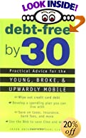 Debt Free by 30: Practical Advice for Young, Broke, & Upwardly Mobile by Jason Anthony, Karl Cluck - Book, Books, Advice, Advisor, Counselor