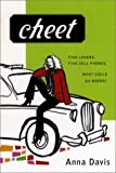 Cheet (Plume Books) by Anna  Davis