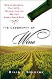 Book Cover: The Geography of Wine by Brian J. Sommers